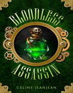 The Bloodless Assassin: A Quirky Steampunk Fantasy Series (The Viper and the Urchin Book 1) - Book Cover