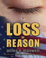 Loss Of Reason: A Thriller (State Of Reason Mystery, Book 1) - Book Cover