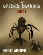 The Spider Diaries: Part 1 - Book Cover