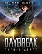 Girl from the Stars Book 1- Daybreak - Book Cover