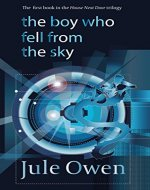 The Boy Who Fell from the Sky (The House Next Door Book 1) - Book Cover