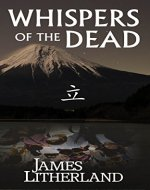 Whispers of the Dead (Miraibanashi, Book 1) - Book Cover