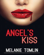 Angel's Kiss (Angel Series Book 1) - Book Cover