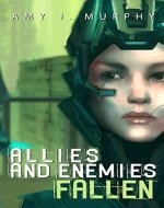 Allies and Enemies: Fallen (Allies and Enemies Series Book 1) - Book Cover
