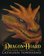 Dragon Hoard and Other Tales of Faerie - Book Cover