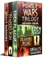 Plague Wars: Infection Day: The First Trilogy: Three apocalyptic technothriller sci-fi adventures (Plague Wars Series Book 12) - Book Cover