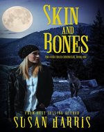 Skin & Bones (The Ever Chase Chronicles Book 1) - Book Cover