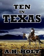 Ten In Texas: Western Series - Book Cover