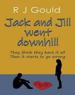 Jack and Jill went downhill: A funny, poignant story about love & second chances - Book Cover