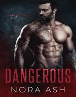 Dangerous (Made & Broken Book 1) - Book Cover