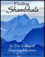 Finding Shambhala: 'In The Valley of Supreme Masters' - Book Cover