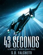 43 Seconds: A Hayden's World Short Story - Book Cover