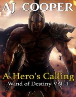 A Hero's Calling (Wind of Destiny Book 1) - Book Cover