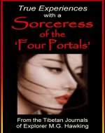 True Experiences with a Sorceress of the 'Four Portals' - Book Cover
