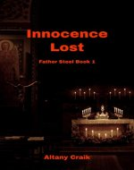 Innocence Lost: A Father Steel novel - Book Cover