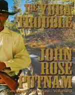 The Yuba Trouble (A Tom Marsh Adventure Book 3) - Book Cover