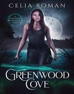 Greenwood Cove: A Paranormal Investigator Urban Fantasy (Sunshine Walkingstick Book 1) - Book Cover