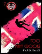 Too Many Crooks (Near To The Knuckle Novellas Book 7)