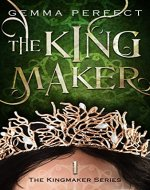 The Kingmaker (The Kingmaker Series Book 1) - Book Cover