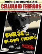 Curse of the Blood Fiends (Celluloid Terrors Book 1) - Book Cover