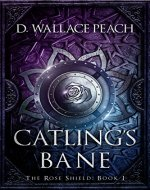Catling's Bane (The Rose Shield Book 1) - Book Cover
