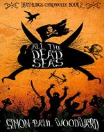 All The Dead Seas: a novella (Deathlings Chronicles Book 2) - Book Cover