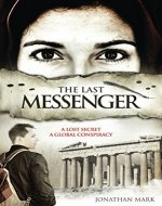 The Last Messenger (The Barnabas Trilogy Book 1) - Book Cover