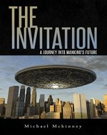 The Invitation: A Journey Into Mankind's Future - Book Cover