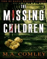 The Missing Children (DI Kayli Bright series Book 1) - Book Cover
