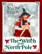 The Witch of the North Pole (Cinnamon Mercy Claus Book 1) - Book Cover