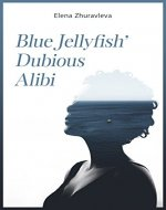 Blue Jellyfish' Dubious Alibi: Forbidden love (best forbidden love books)