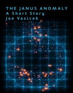 The Janus Anomaly: A Short Story (Free Short Story Singles) - Book Cover