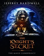 The Knight's Secret (The Mage Conspiracy Book 1) - Book Cover
