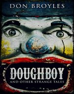 Doughboy: And Other Strange Tales - Book Cover