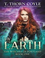 By Earth (The Witches of Portland Book 1) - Book Cover