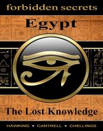 Forbidden Secrets: Egypt, The Lost Knowledge - Book Cover