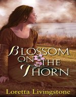 Blossom on the Thorn (Out of Time Book 3) - Book Cover