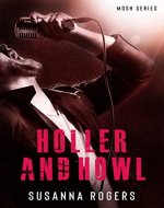 Holler and Howl (Mosh Book 1) (Mosh Series)
