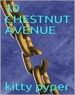 10 CHESTNUT AVENUE - Book Cover