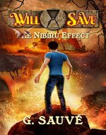 The Nibiru Effect: A Time Travel Adventure (Will Save Book 1) - Book Cover