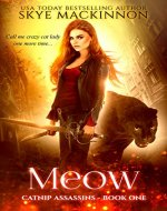 Meow (Catnip Assassins Book 1) - Book Cover