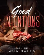 Good Intentions: Volume One - Book Cover