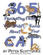 365 Fascinating Facts You Didn't Know About Your Cat (Cat Facts Book 1) - Book Cover