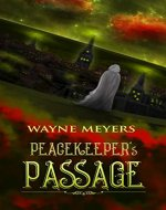 PEACEKEEPER'S PASSAGE: a YA Fantasy Coming-of-Age Adventure (Book 1) - Book Cover