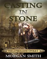Casting in Stone: Book 1 of the Averraine Cycle - Book Cover