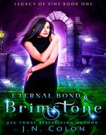 Eternal Bond and Brimstone (Legacy of Sins Book 1) - Book Cover