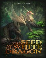 The Seed of the White Dragon - Book Cover