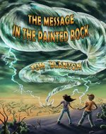 The Message in the Painted Rock (An Arthur and Marya Mystery Book 1) - Book Cover