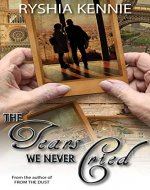 The Tears we Never Cried - Book Cover