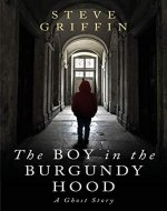 The Boy in the Burgundy Hood: A Ghost Story - Book Cover